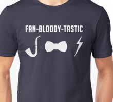 Fan-Bloody-Tastic Unisex T-Shirt