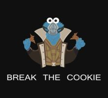 Break the Cookie. by Krakenstein