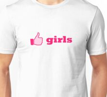 like girls Unisex T-Shirt