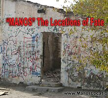 """MANOS"" The Locations of Fate ""2"" by mindbenderstuff"