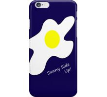 Sunny Side Up! iPhone Case/Skin