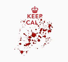 Keep cal... T-Shirt