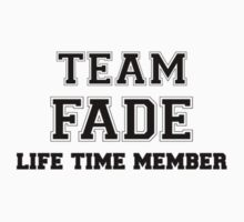 Team FADE, life time member Kids Clothes