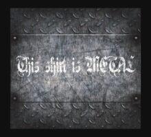Metal shirt!!!!!!!11 by richobullet