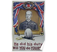 He did his duty Will you do yours Poster
