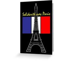 Solidarity with Paris Greeting Card