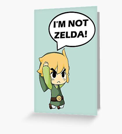 I'm Not Zelda Greeting Card