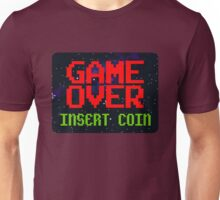 Game Over, Insert Coin Unisex T-Shirt