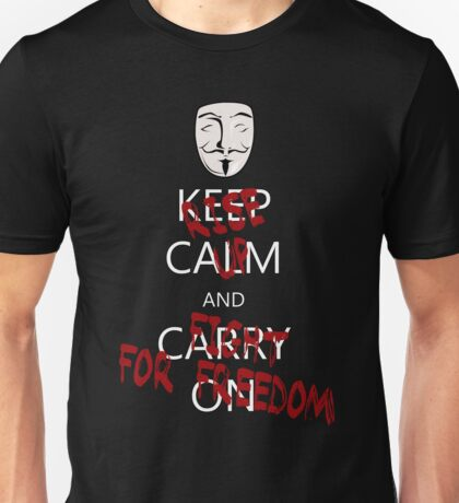 Anonymous: Rise Up and Fight for Freedom Unisex T-Shirt