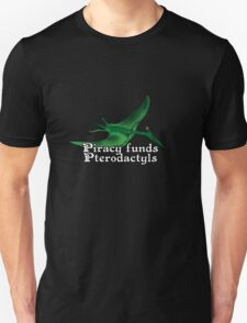 Piracy Funds Pterodactyls Unisex T-Shirt