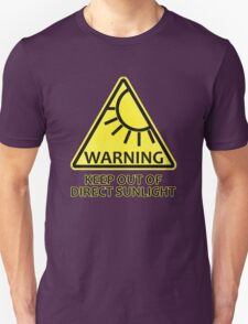 Warning: Keep Out of Direct Sunlight T-Shirt