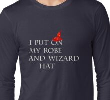 Robe and Wizard Hat Long Sleeve T-Shirt