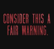 "Lisbeth's ""CONSIDER THIS A FAIR WARNING."" T-Shirt by moviebrands"