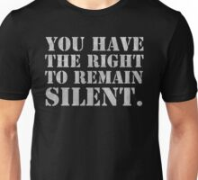 """Lisbeth's """"YOU HAVE THE RIGHT TO REMAIN SILENT."""" T-Shirt Unisex T-Shirt"""