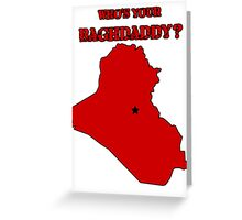 Who's Your Bagdaddy? (Red) Greeting Card
