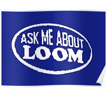Monkey Island - Ask me about Loom Poster
