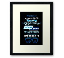 Legendary - Barney Stinson Quote (Blue) Framed Print