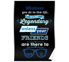 Legendary - Barney Stinson Quote (Blue) Poster