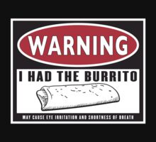 BURRITO WARNING by CaptZ