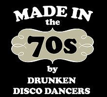 Made In The 70s By Drunken Disco Dancers by fashionera