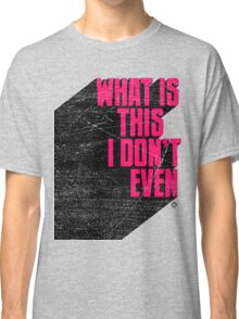 Incredulous Classic T-Shirt