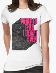 Incredulous Womens Fitted T-Shirt