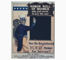 Honor roll of women who will work to win the war Has he registered your name for service 002 Kids Tee