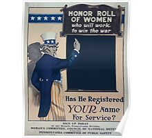 Honor roll of women who will work to win the war Has he registered your name for service 002 Poster