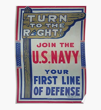 Turn to the right! Join the US Navy your first line of defense 002 Poster