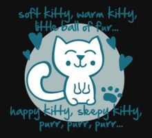 soft kitty, warm kitty, little ball of fur... Kids Clothes