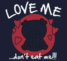 Love me, don't eat me Kids Clothes