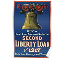 Ring it again Buy a United States Government bond of the Second Liberty Loan of 1917Help your country and yourself Poster