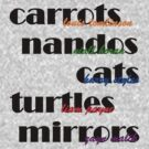 Carrots, Nandos, Cats, Turtles, and Mirrors by 1DxShirtsXLove