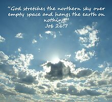 """Job 26:7""  by Carter L. Shepard by echoesofheaven"