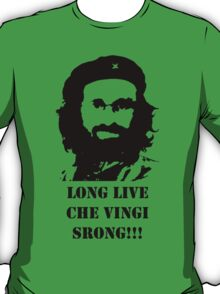 Long Live Che Vingi Srong T-Shirt