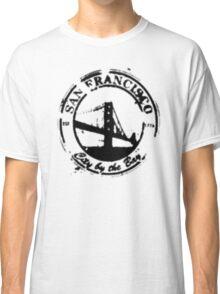 San Francisco - City By The Bay - Grunge Vintage Retro T-Shirt Classic T-Shirt