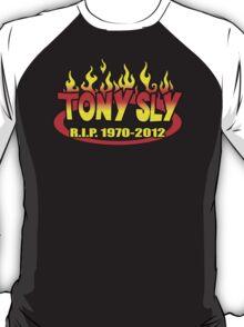 R.I.P. TONY SLY!! T-Shirt
