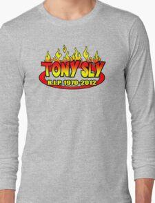 R.I.P. TONY SLY!! Long Sleeve T-Shirt