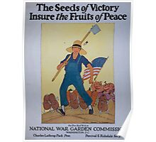 The seeds of victory insure the fruits of peace 0001 Poster