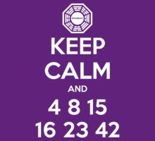 Keep Calm and 4 8 15 16 23 42 by zachsbanks