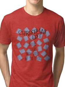 All I want for Christmas are books Tri-blend T-Shirt