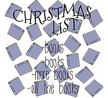 All I want for Christmas are books Photographic Print