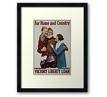 For home and country Victory Liberty Loan Framed Print