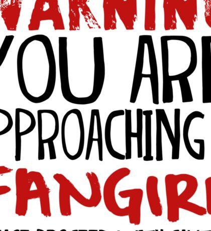 Warning, Fangirl. Sticker