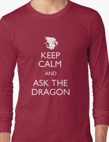 Ask the Dragon Long Sleeve T-Shirt
