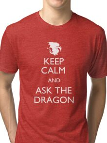 Ask the Dragon Tri-blend T-Shirt