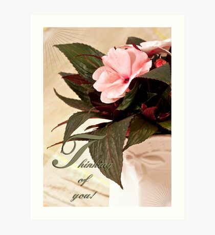 Thinking Of You - Card Impatience Flower Art Print