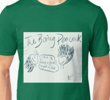 The Boring Peacock Unisex T-Shirt