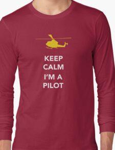 Keep calm, I'm a pilot Long Sleeve T-Shirt