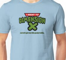 Dimension X T-Shirt Unisex T-Shirt
